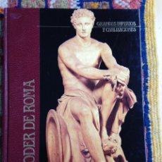Libros de segunda mano: EL PODER DE ROMA. GRANDES IMPERIOS Y CIVILIZACIONES. SARPE, 1985. Lote 53743490
