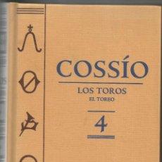 Libros de segunda mano: COSSÍO - LOS TOROS. VOLUMEN 4 'EL TOREO' ESPASA CALPE 2007. Lote 53749964