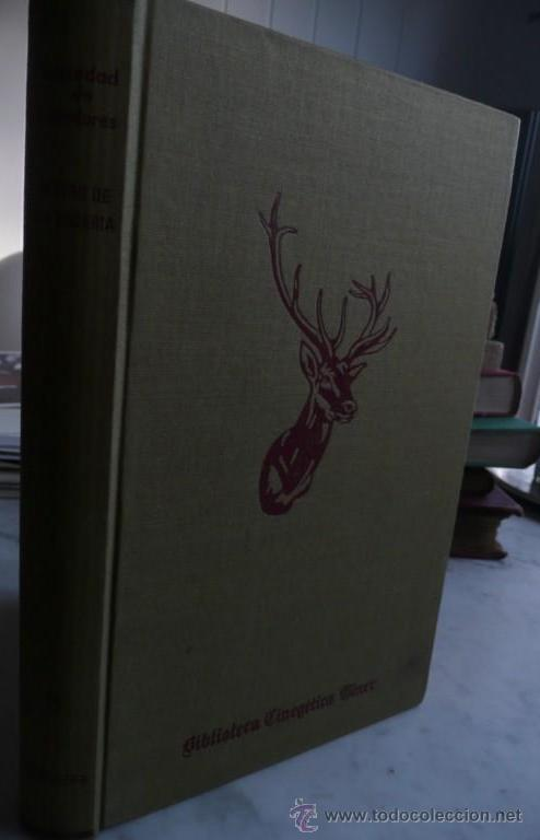 Libros de segunda mano: TESORO DE LA CACERIA ( del pajarero, escopeta, perros de caza, cazador y de la montería) - Foto 2 - 39691551