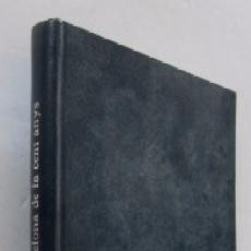 Libros de segunda mano: L'ACADEMIA I LA BARCELONA DE FA CENT ANYS. Lote 53765509
