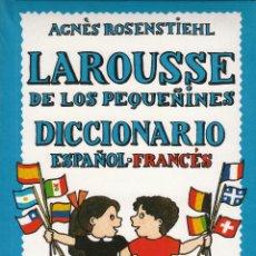 Libros de segunda mano: LAROUSSE DE LOS PEQUEÑINES DICCIONARIO ESPAÑOL FRANCÉS 1993. Lote 53768599