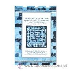 Libros de segunda mano: MISTERIOS TRAS LOS MISTERIOS DETRAS DE LOS MISTERIOS REVELACIONES DEL SHEIKH MUHAMMAD NAZIM. Lote 53779567