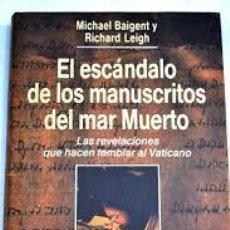 Libros de segunda mano: EL ESCANDALO DE LOS MANUSCRITOS DEL MAR MUERTO 1993 TAPA DURA . Lote 53779953