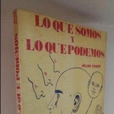 Libros de segunda mano: LO QUE SOMOS Y LO QUE PODEMOS . Lote 53780200