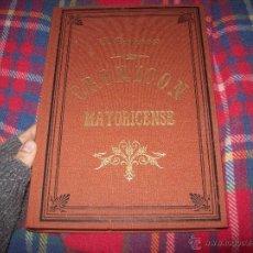 Libros de segunda mano: CRONICÓN MAYORICENSE.ÁLVARO CAMPANER.EDICIÓN CONMEMORATIVA DEL 125 ANIVERSARIO SA NOSTRA. MALLORCA. Lote 53793365