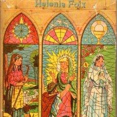Libros de segunda mano: HELENIA FOIX : CUANDO LAS GRANDES SANTAS ERAN NIÑAS (CERVANTES, 1957) ILUSTRADO POR MARTÍ. Lote 53807684