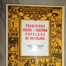 Libros de segunda mano: TRADICIONS, FESTES I COSTUMS POPULARS DE BARCELONA. LLUÍS ALMERICH. ED. MILLÀ, 1989.. Lote 53810779