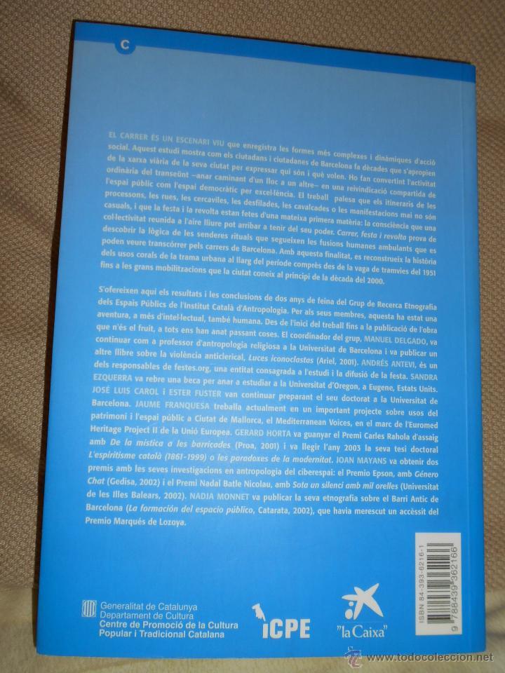 Libros de segunda mano: Carrer, Festa i Revolta. Coordinador Manuel Delgado. Generalitat de Catalunya, 2003. - Foto 2 - 97836940