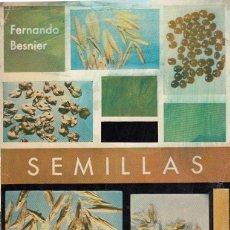 Libros de segunda mano: 0017721 SEMILLAS / FERNANDO BESNIER. Lote 53827958