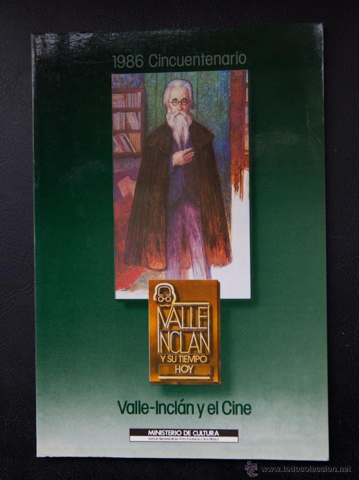 VALLE INCLAN Y EL CINE - 1986 CINCUENTENARIO - MINISTERIO DE CULTURA (Libros de Segunda Mano - Bellas artes, ocio y coleccionismo - Otros)
