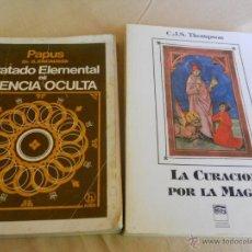 Libros de segunda mano: TRATADO ELEMENTAL DE CIENCIA OCULTA, PAPUS- LA CURACIÓN POR LA MAGIA, THOMPSON. Lote 53847214