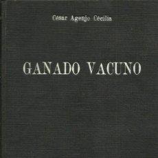 Libros de segunda mano: 0017414 GANADO VACUNO / CÉSAR AGENJO CECILIA. Lote 53849490