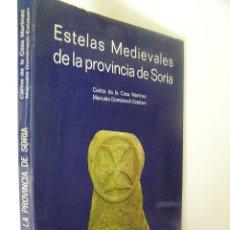 Livres d'occasion: ESTELAS MEDIEVALES DE LA PROVINCIA DE SORIA,CARLOS DE LA CASA,1983,DIPUTACION SORIA ED,REF BS33. Lote 53862023