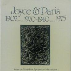 Libros de segunda mano: JOYCE & PARIS. 1902. 1920-1940. 1975. . Lote 53870277