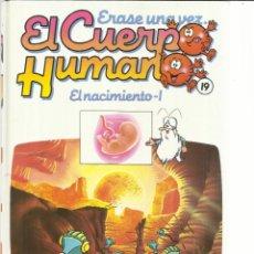 Libros de segunda mano: ERASE UNA VEZ EL CUERPO HUMANO. PLANETA AGOSTINI. BARCELONA. 1985. TOMO 19 . Lote 104097491