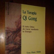 Libros de segunda mano: LA TERAPIA QI GONG. TZU KUO SHIH.. Lote 53890611