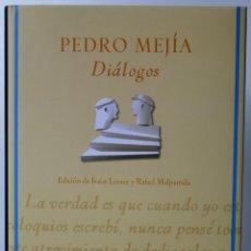 Libros de segunda mano - Pedro Mejía. Diálogos. Edición de Isaias Lerner y Rafael Malpartida. - 53918325