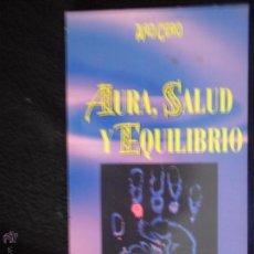 Libros de segunda mano: AURA, SALUD Y EQUILIBRIO, ED. EDAF, 2000. Lote 53950177