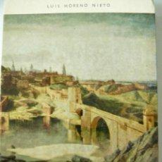 Libros de segunda mano: DICCIONARIO ENCICLOPÉDICO DE TOLEDO Y SU PROVINCIA LUIS MORENO NIETO DEDICATORIA AUTOGRAFA. Lote 53956771