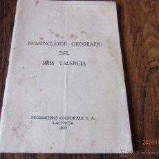 Libros de segunda mano: NOMENCLATOR GEOGRAFIC DEL PAIS VALENCIA. Lote 53975376