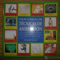 Libros de segunda mano: ENCICLOPEDIA DE TÉCNICAS DE ANIMACIÓN (RICHARD TAYLOR) . Lote 53986840