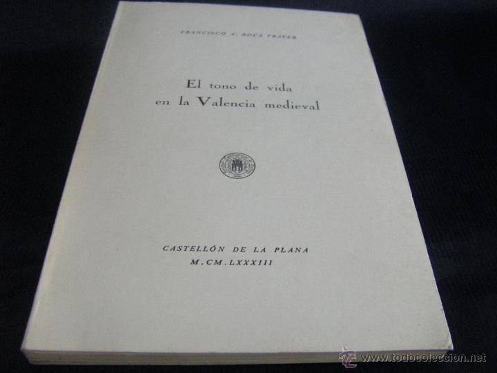 El tono de vida en la valencia medieval socieda comprar - Libreria segunda mano valencia ...