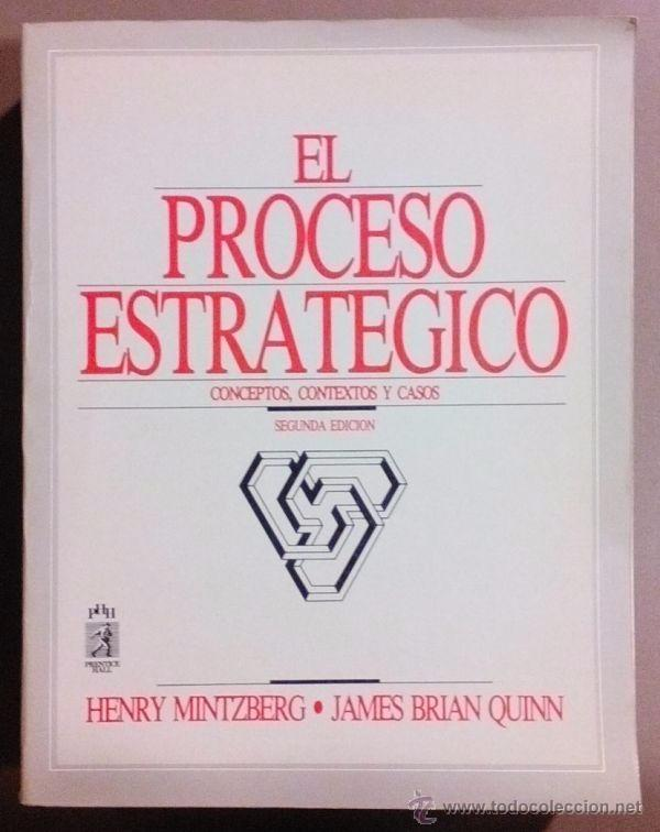 Libro el proceso estrategico henry mintzberg pdf
