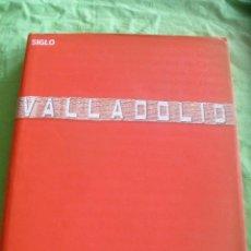 Libros de segunda mano: LIBRO VALLADOLID SIGLO XXI,GODOFREDO GARABITO-DIRECTOR DE EDICION-.. Lote 54003172