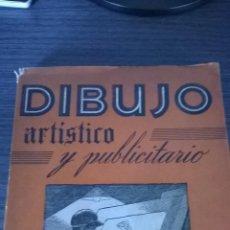 Libros de segunda mano: DIBUJO ARTISTICO Y PUBLICITARIO - POR JOSE SERRANO - AÑO 1959. Lote 54004429