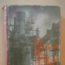 Libros de segunda mano: LA ESCUELA DEL TECNICO MECANICO.MAQUINAS ELEVADORAS.LA MAQUINA DE VAPOR.TOMO V.. Lote 54014562