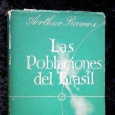 Libros de segunda mano: LAS POBLACIONES DEL BRASIL - FCE - 1944 - ARTHUR RAMOS. Lote 54020905