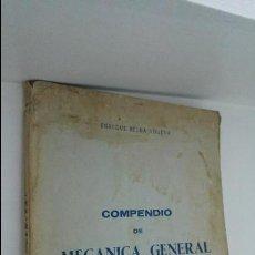 Libros de segunda mano: COMPENDIO DE MECANICA GENERAL . Lote 54023979