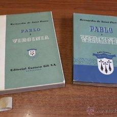 Libros de segunda mano: PABLO Y VIRGINIA. SAINT-PIERRE, BERNARDIN DE. ED. GUSTAVO GILI. ED. 530 EJEMPLARES EN PAPEL SUOMI.. Lote 54030648