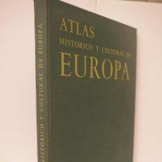 Libros de segunda mano: ATLAS HISTÓRICO Y CULTURAL DE EUROPA, F. VERCAUTEREN. Lote 54039601