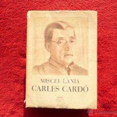 Libros de segunda mano: CARLES CARDÓ. MISCEL.LÀNIA. COL.LECCIÓ ARIEL. BARCELONA. 1962. Lote 54044632
