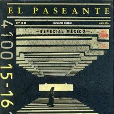 Livros em segunda mão: EL PASEANTE, Nº DOBLE 15-16 - 1990. REVISTA TRIMESTRAL INTERDISCIPLINAR. ESPECIAL MÉXICO. Lote 54061990