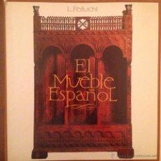 Libros de segunda mano: EL MUEBLE ESPAÑOL - L. FEDUCHI - BIBLIOTECA DE ARTE HISPÁNICO - EX LIBRIS. Lote 54074106