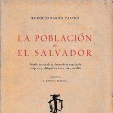 Libros de segunda mano: LA POBLACIÓN DE EL SALVADOR (RODOLFO BARÓN 1942) SIN USAR JAMÁS. Lote 62944355