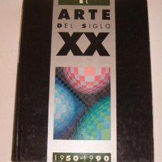 Libros de segunda mano: JEAN-LOUISE FERRIER, YANN LE PICHON (DIR.). EL ARTE DEL SIGLO XX. 1950 – 1990. VOLUMEN 2. RM72953.. Lote 54097348