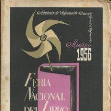 Libros de segunda mano: CATALOGO FERIA NACIONAL DEL LIBRO LIBROS LIBRERIA MADRID 1956. BIBLIOFILO. Lote 54137331