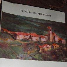 Libros de segunda mano: ONCALA AYER Y HOY. PEDRO IGLESIA HERNÁNDEZ.. Lote 54140979