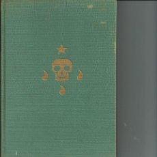 Libros de segunda mano: HISTORIA MUNDIAL DE LAS SOCIEDADES SECRETAS, SERGE HUTIN, LUIS DE CARALT , BARCELONA , 1 EDI. 1963. Lote 78895149