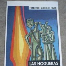 Libros de segunda mano: LAS HOGUERAS DE ALICANTE 1928-1994. Lote 54163578