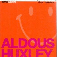 Libros de segunda mano: . LIBRO UN MON FELIÇ DE ALDOUS HUXLEY EN CATALA . Lote 54168152