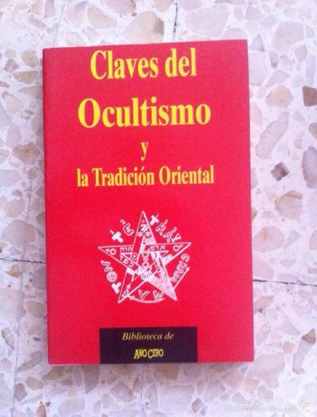 CLAVES DEL OCULTISMO (Libros de Segunda Mano - Parapsicología y Esoterismo - Otros)