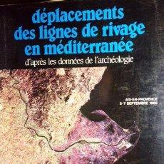 Libros de segunda mano: COLLOQUES INTERNATIONAUX (EVOLUCIÓN DEL LITORAL DEL MEDITERRÁNEO, SEGÚN LA ARQUEOLOGIA) MAPAS.. Lote 54184002