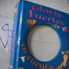 Libros de segunda mano: GLORIA FUERTES OS CUENTA. Lote 54192954