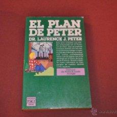 Libros de segunda mano: EL PLAN DE PETER - LAURENCE J. PETER - PLAZA JANES - FIB. Lote 54202025
