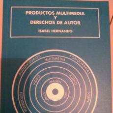 Libros de segunda mano: PRODUCTOS MULTIMEDIA Y DERECHOS DE AUTOR. ISABEL HERNANDO. 1997. SAN SEBASTIAN. 201 PP.. Lote 54218083