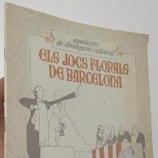 Libros de segunda mano: ELS JOCS FLORALS DE BARCELONA. Lote 54250775